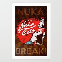Nuka Break! Art Print