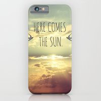 Here Comes The Sun iPhone 6 Slim Case
