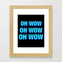 OH WOW#2 Framed Art Print