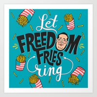 Let Freedom Fries Ring Art Print