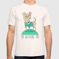 I'm watching You Mens Fitted Tee Natural SMALL