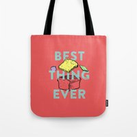 Best thing ever Tote Bag