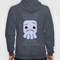Sad Squids Sushi Bar Hoody
