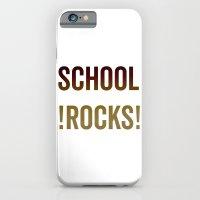 School Rocks! iPhone 6 Slim Case