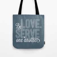 By Love, Serve One Anoth… Tote Bag