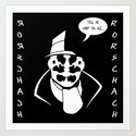 Rorschach - Remember Who Created Me Art Print