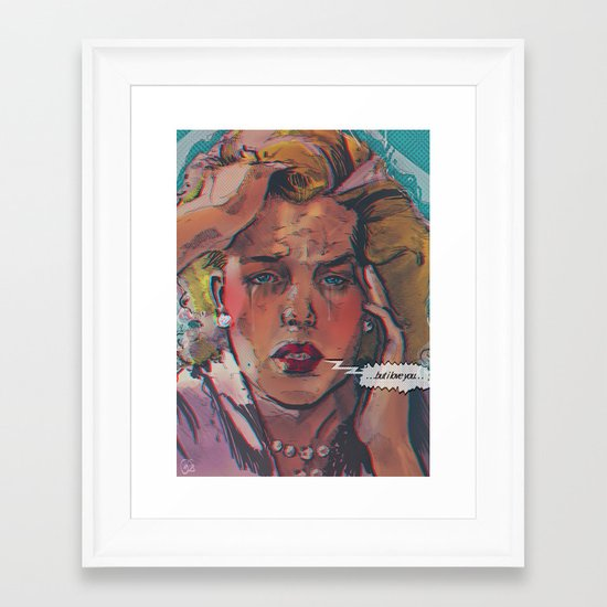 ... but i love you ... Framed Art Print