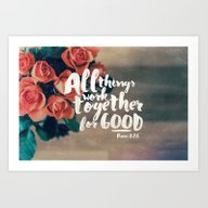 All Things Work Together… Art Print