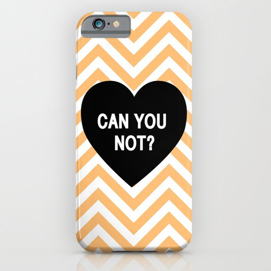 Can you not? iPhone & iPod Case