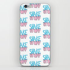 Shake It Off iPhone & iPod Skin