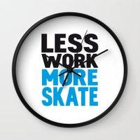 Less Work More Skate Wall Clock