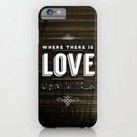 WHERE THERE IS LOVE THERE IS LIFE iPhone 6 Slim Case