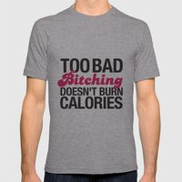 Too Bad.. Mens Fitted Tee Athletic Grey SMALL