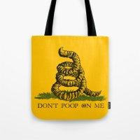 DON'T POOP ON ME Tote Bag