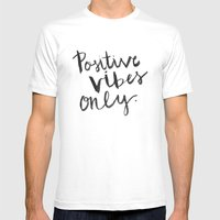 Positive Vibes Only Mens Fitted Tee White SMALL