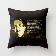 EDWARD SNOWDEN quOte Throw Pillow