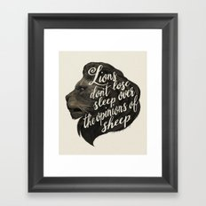 Lions Don't Lose Sleep O… Framed Art Print