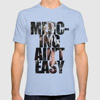Merc-ing Aint Easy Mens Fitted Tee Tri-Blue SMALL