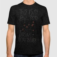 This Is My Blood! Mens Fitted Tee Tri-Black SMALL