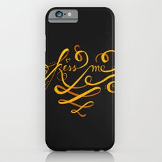 Kiss Me Typo Slim Case iPhone 6s
