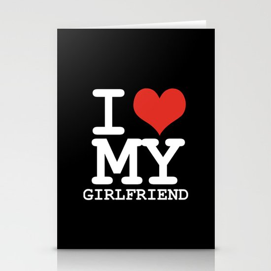I love my girlfriend Stationery Card