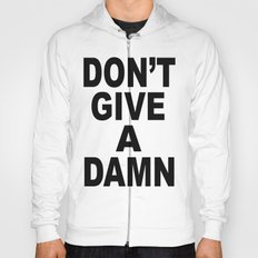 Don't Give A Damn Hoody