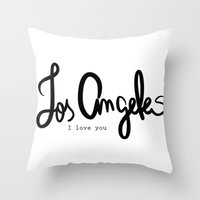 Los Angeles I love you  Throw Pillow