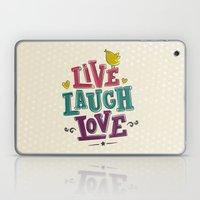 live laugh love Laptop & iPad Skin