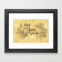 Add Spice To Your Life Framed Art Print