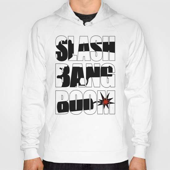 SLASH BANG BOOM! Hoody