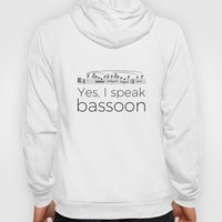 I Speak Bassoon Hoody