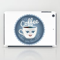 Cold Coffee Makes You Be… iPad Case