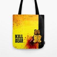 KILL BEAR Tote Bag