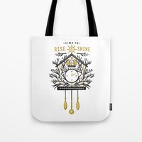 Time to Rise and Shine Tote Bag