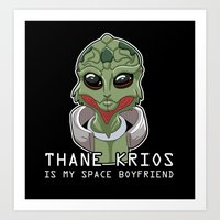 Thane Is My Space Boyfri… Art Print