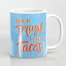 Say Yes To Tacos Mug