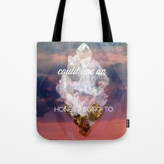 Every lonely heart Tote Bag