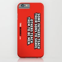 iPhone & iPod Case featuring SOME FATHERS TEACH THEIR SONS TO SHAVE. OTHERS TEACH THEM TO BE MEN. by The Beardly