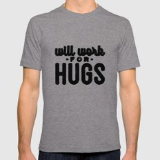 Will Work For Hugs Mens Fitted Tee Tri-Grey SMALL