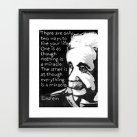 There Are Only Two Ways … Framed Art Print