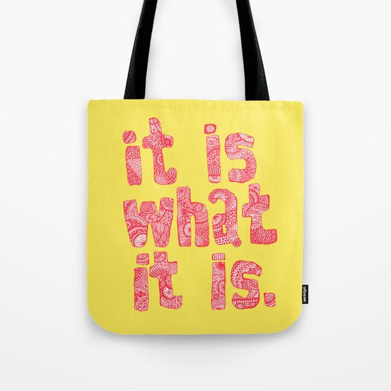 What It Is Yellow Tote Bag