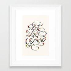 Let Love Grow Framed Art Print
