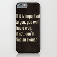 If it is important to you, you will find a way. - Motivational print iPhone 6 Slim Case