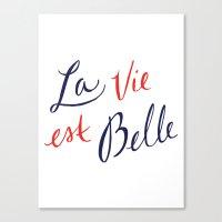 La Vie Est Belle (II) Canvas Print