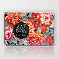 Ain't Nobody Got Time Fo… Laptop & iPad Skin