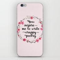 iPhone & iPod Skin featuring You Inspire Me To Write … by LacyDermy