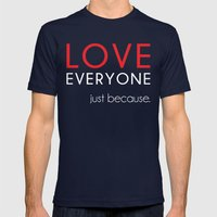 Love Everyone...Just Bec… Mens Fitted Tee Navy SMALL