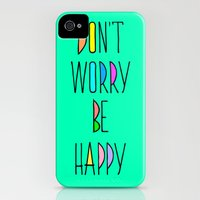 iPhone Cases featuring Don't worry be happy by N.Kachaktano