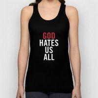God Hates Us All. Unisex Tank Top