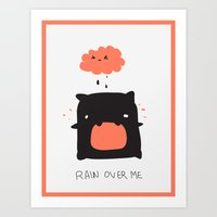 RAIN OVER ME Art Print
